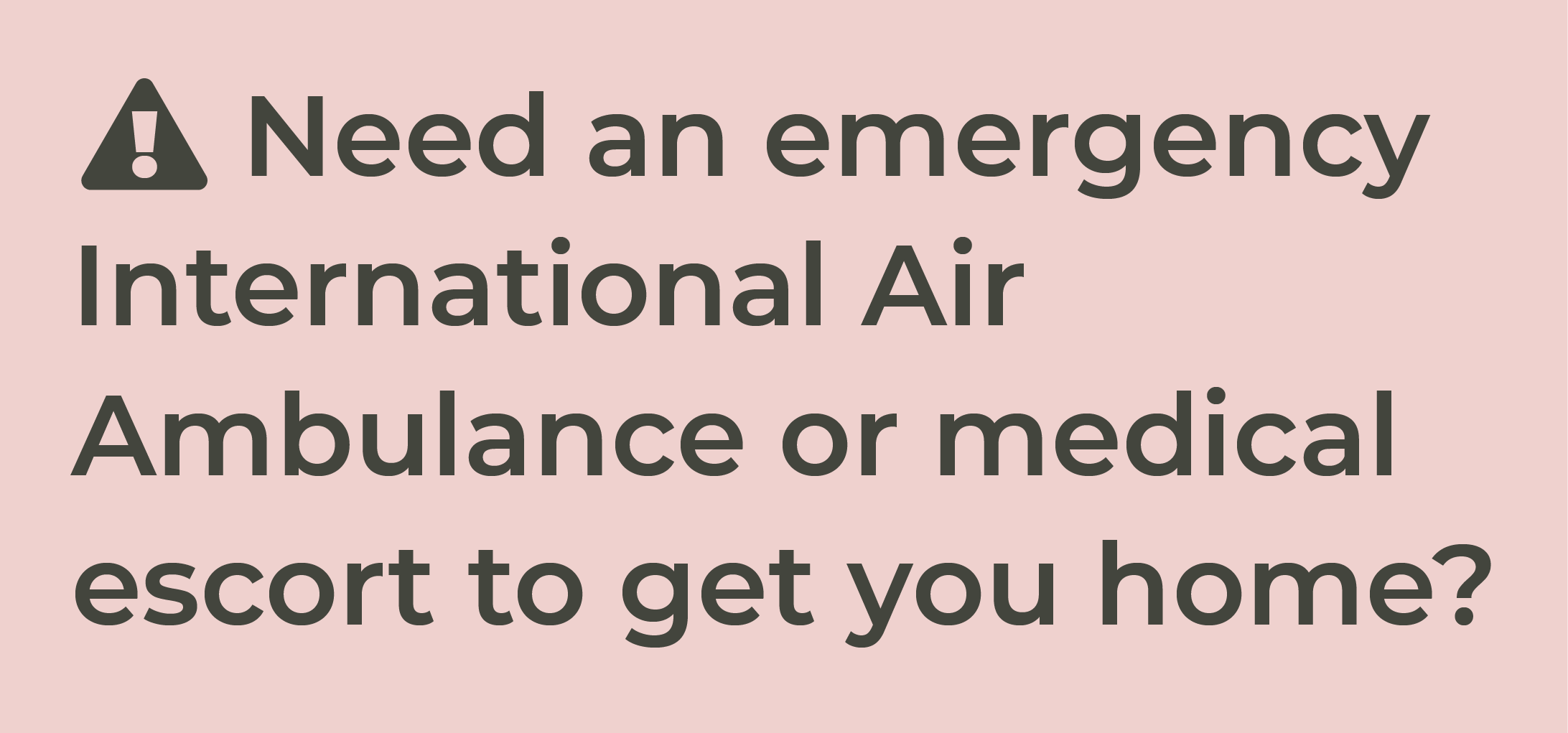 Do you need an emergency air ambulance?